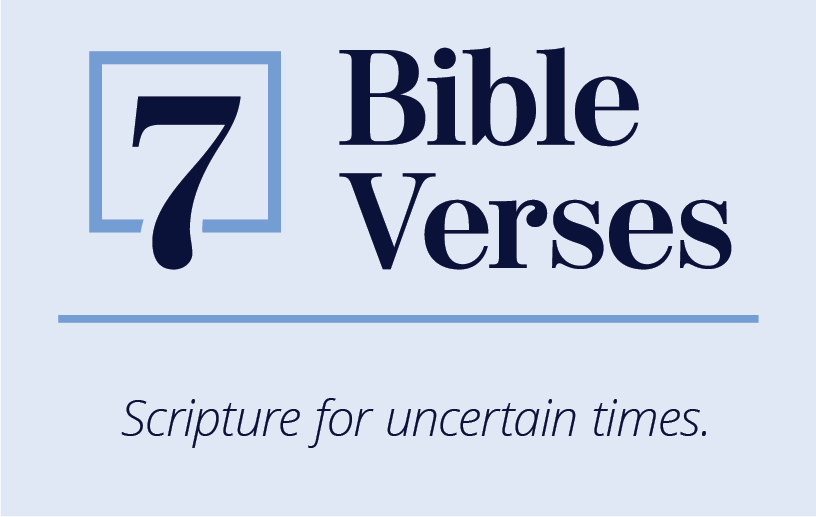 Encouraging Verses to Read During Uncertain Times