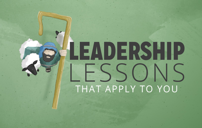 Seven Leadership Lessons that Apply to You