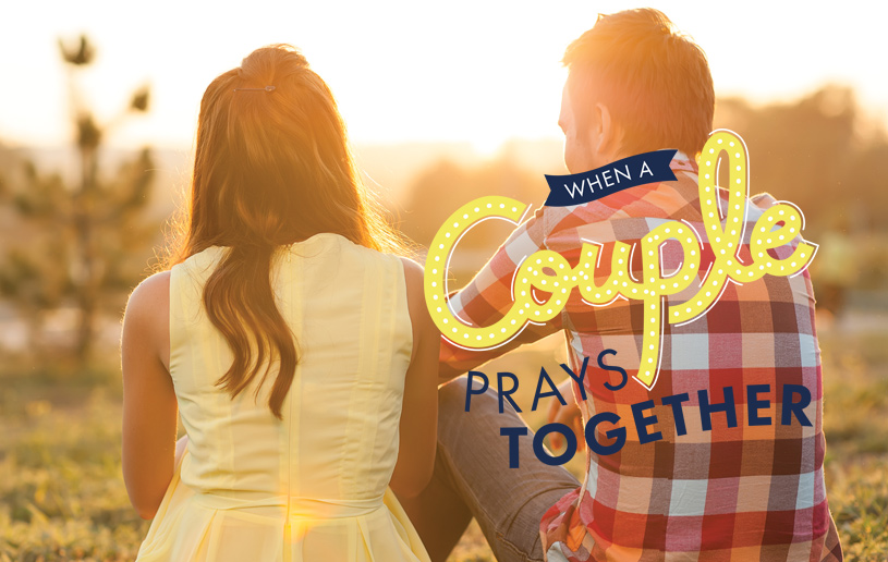 When a Couple Prays Together
