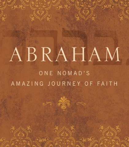 Artwork for Abraham: One Nomad's Amazing Journey of Faith