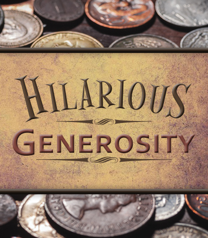 Artwork for Hilarious Generosity