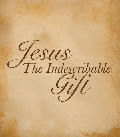 Artwork for Jesus: The Indescribable Gift