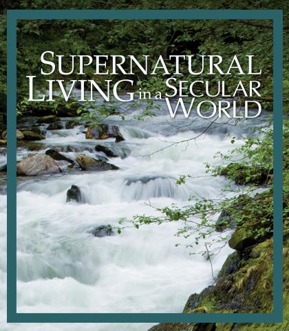 Artwork for Supernatural Living in a Secular World